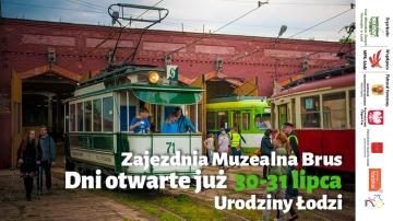 593. Urodziny Łodzi w Zajezdni Muzealnej Brus