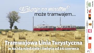 Rusza nowy sezon Tramwajowej Linii Turystycznej